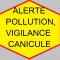 INFO PRÉFECTURE : ALERTE POLLUTION et CANICULE
